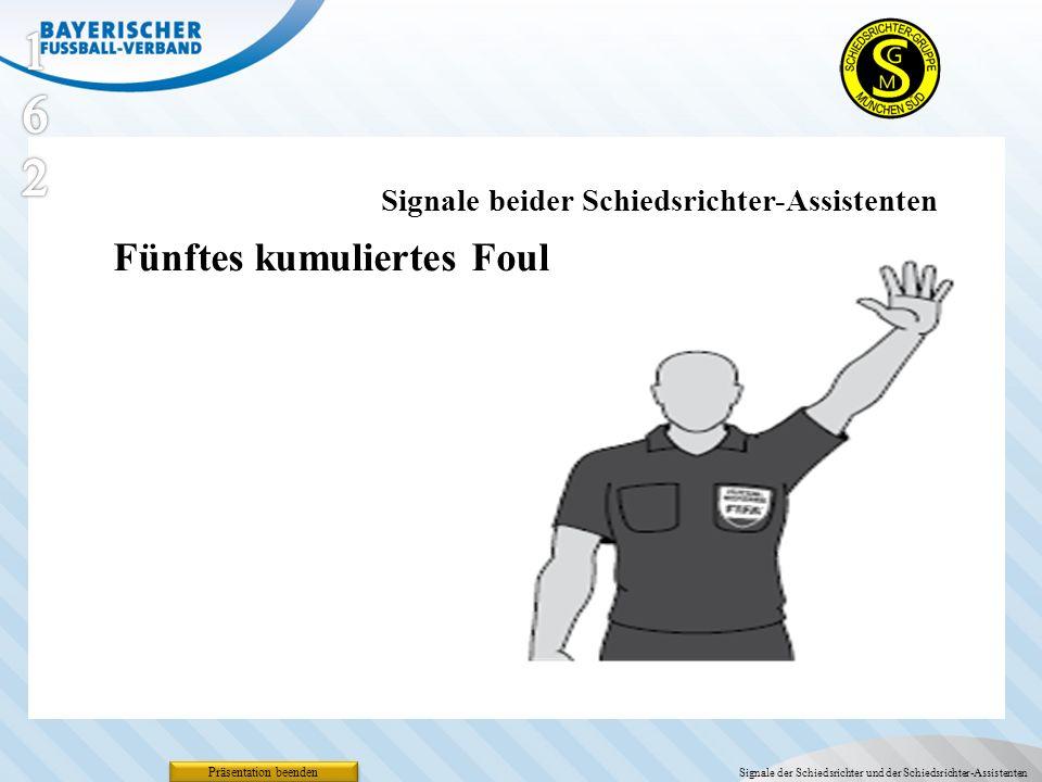 162 Fünftes kumuliertes Foul Signale beider Schiedsrichter-Assistenten