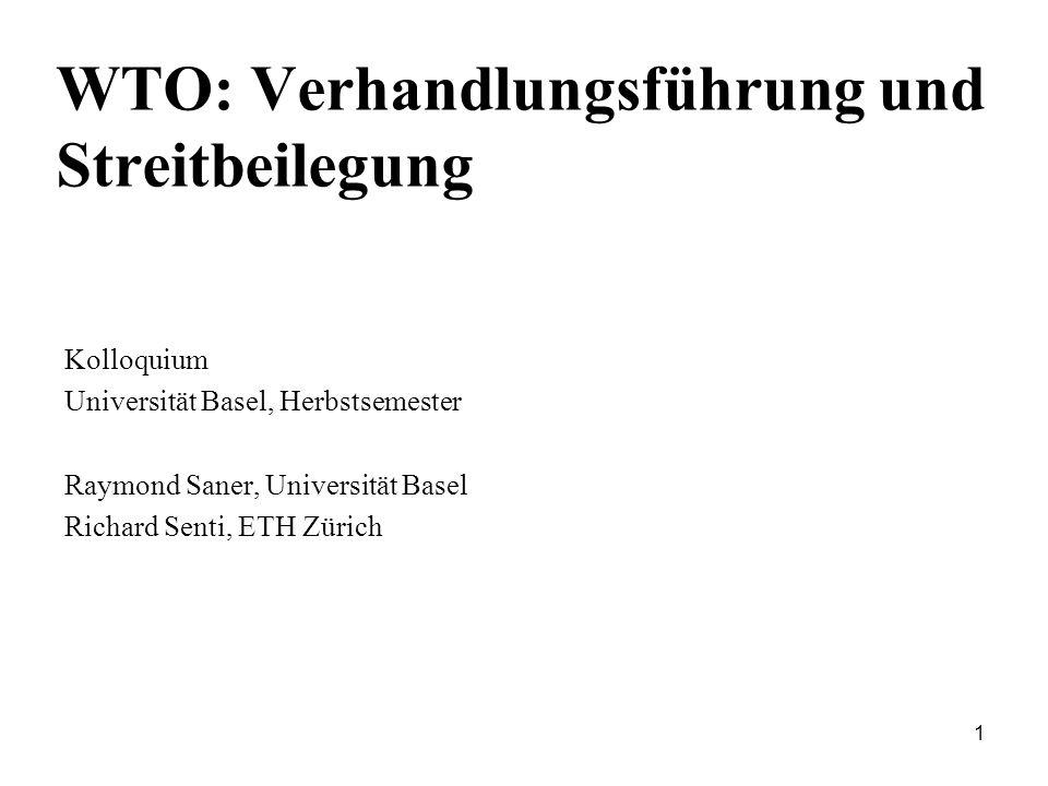 WTO: Verhandlungsführung und Streitbeilegung