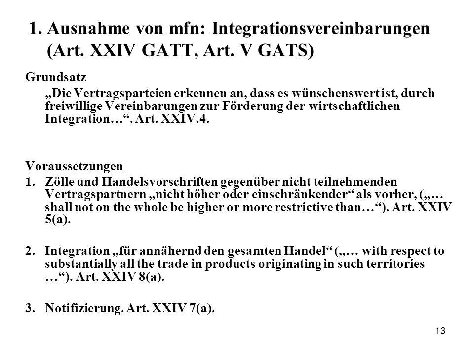 1. Ausnahme von mfn: Integrationsvereinbarungen (Art. XXIV GATT, Art