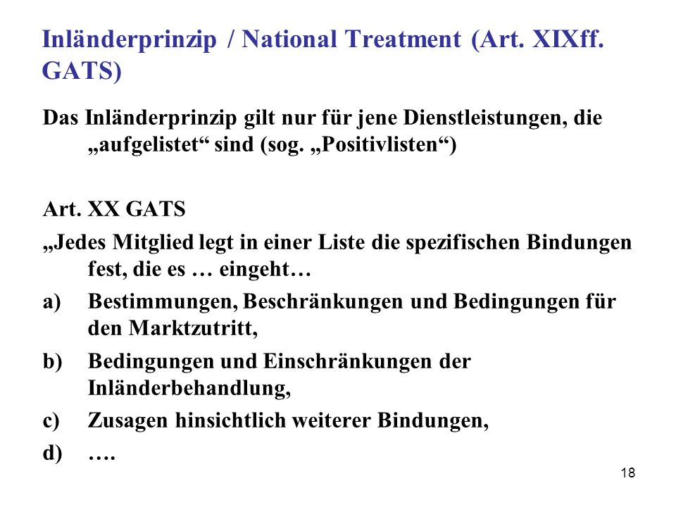 Inländerprinzip / National Treatment (Art. XIXff. GATS)