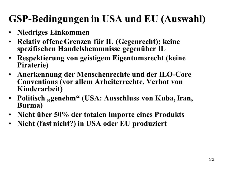GSP-Bedingungen in USA und EU (Auswahl)