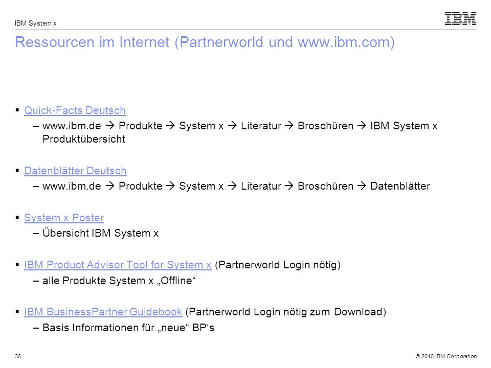 Ressourcen im Internet (Partnerworld und www.ibm.com)