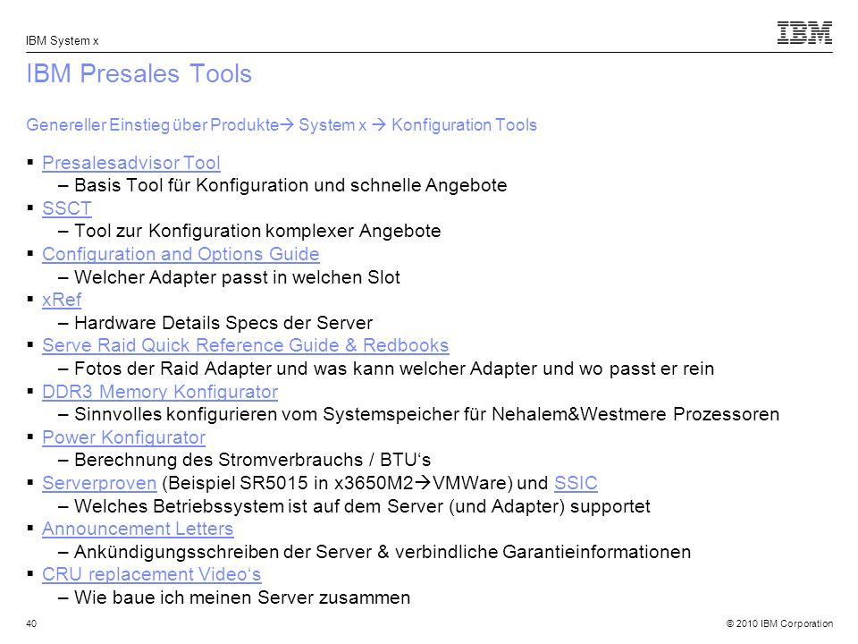 IBM Presales Tools Genereller Einstieg über Produkte System x  Konfiguration Tools