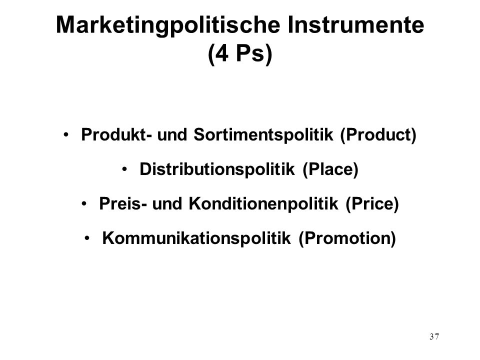 Marketingpolitische Instrumente (4 Ps)