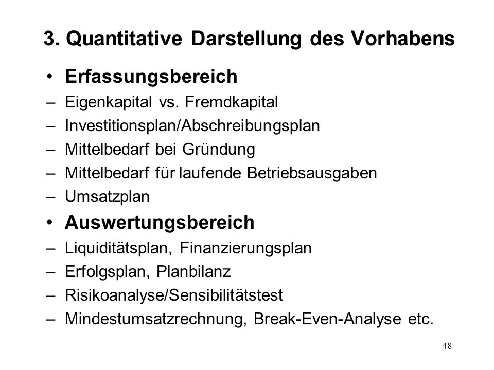3. Quantitative Darstellung des Vorhabens