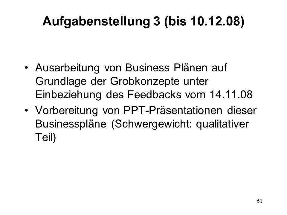 Aufgabenstellung 3 (bis 10.12.08)