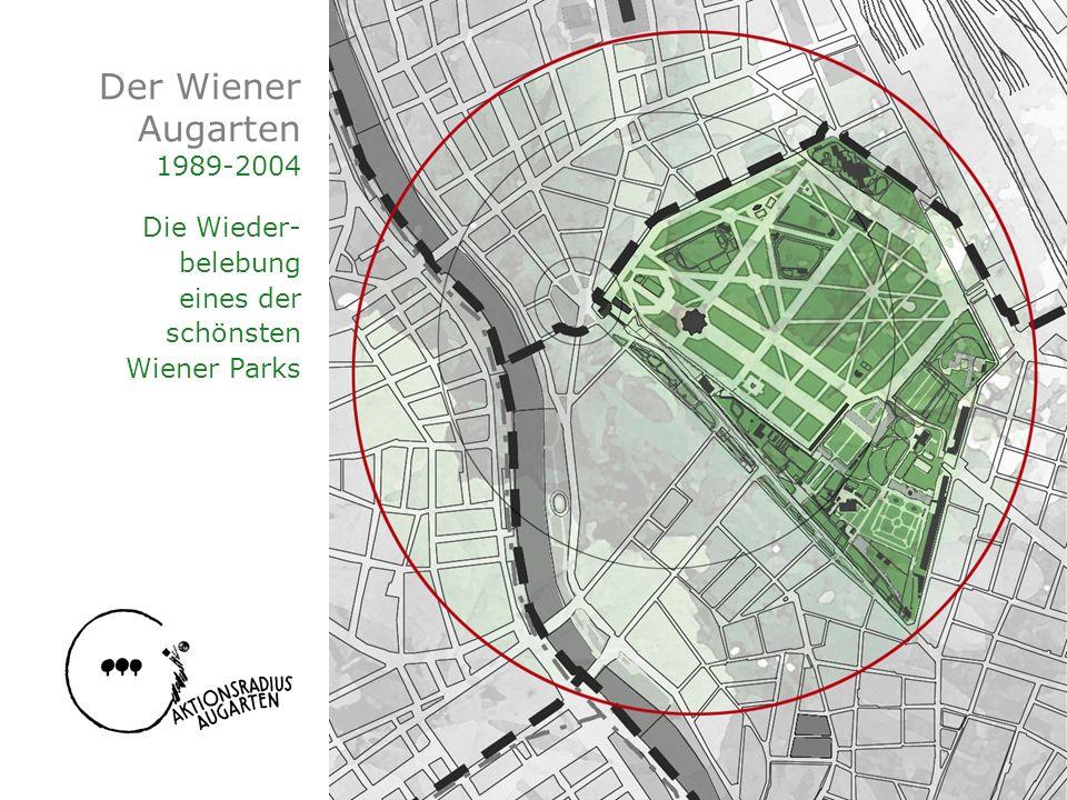 Der Wiener Augarten 1989-2004 Die Wieder- belebung eines der schönsten