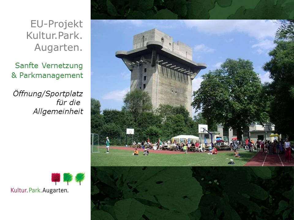 EU-Projekt Kultur.Park. Augarten. Sanfte Vernetzung & Parkmanagement