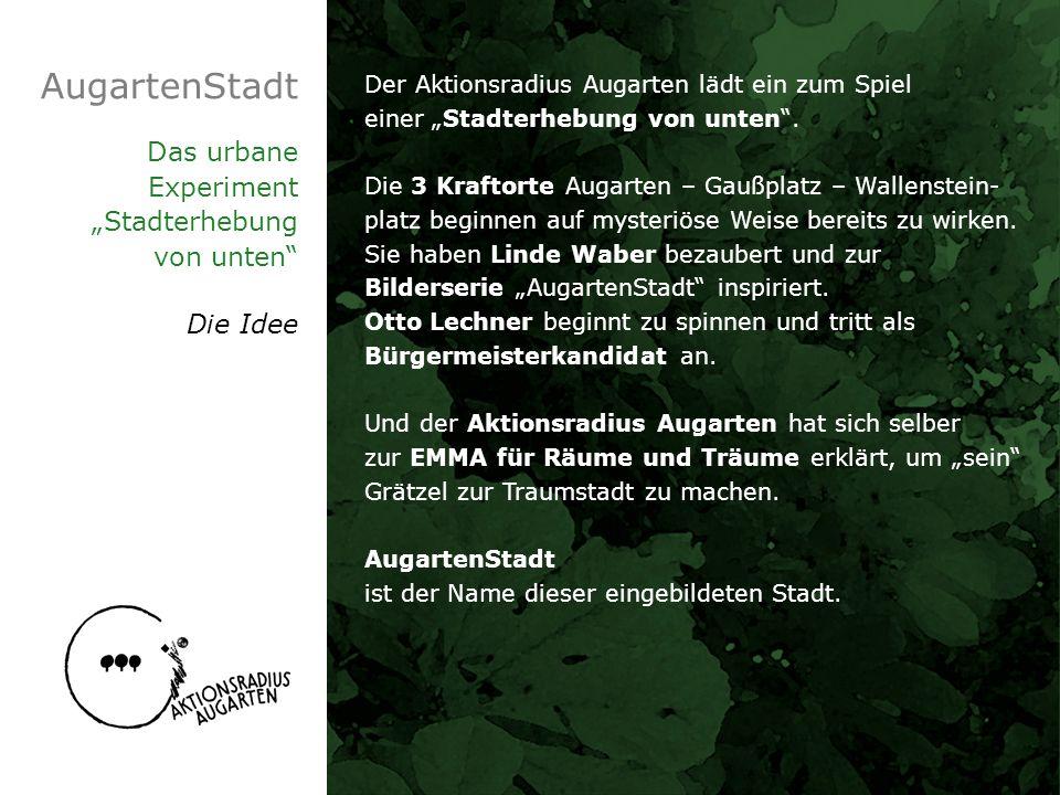 """AugartenStadt Das urbane Experiment """"Stadterhebung von unten Die Idee"""