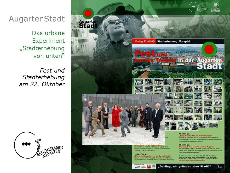 """AugartenStadt Das urbane Experiment """"Stadterhebung von unten Fest und"""