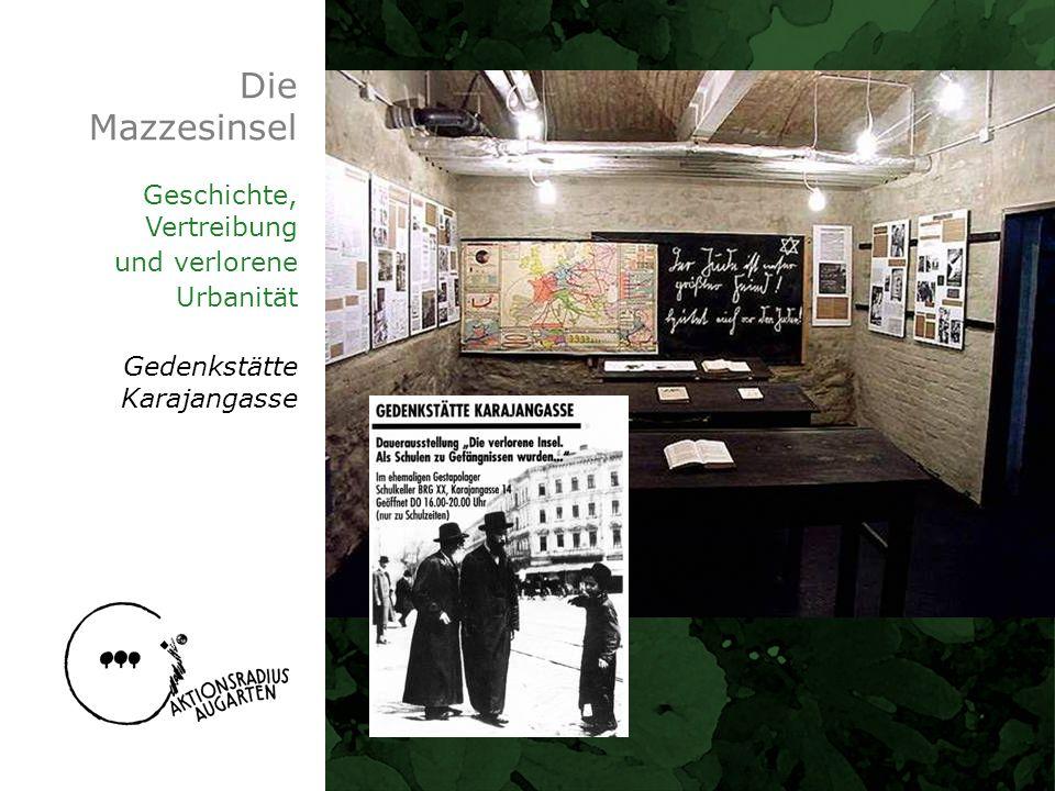 Die Mazzesinsel Geschichte, Vertreibung und verlorene Urbanität
