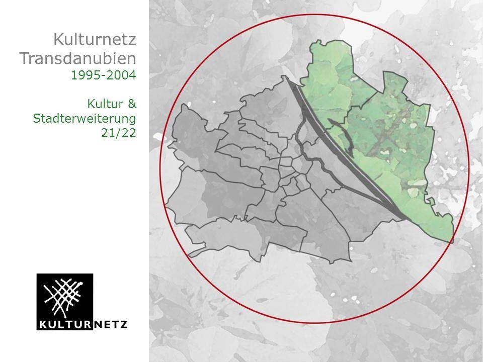 Kulturnetz Transdanubien 1995-2004 Kultur & Stadterweiterung 21/22