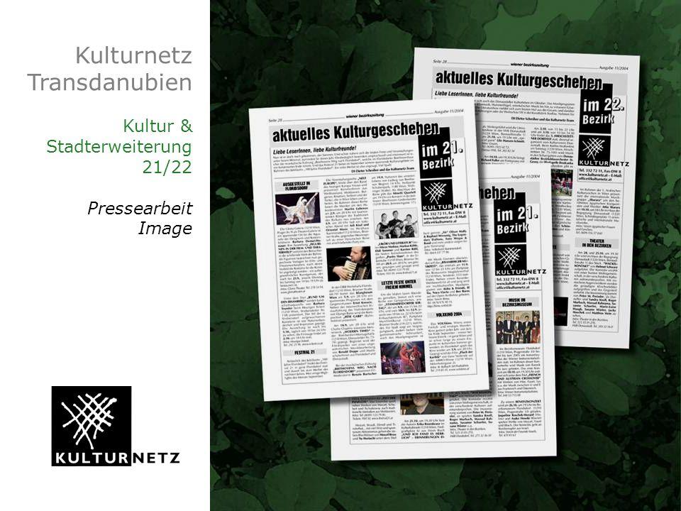 Kulturnetz Transdanubien Kultur & Stadterweiterung 21/22 Pressearbeit