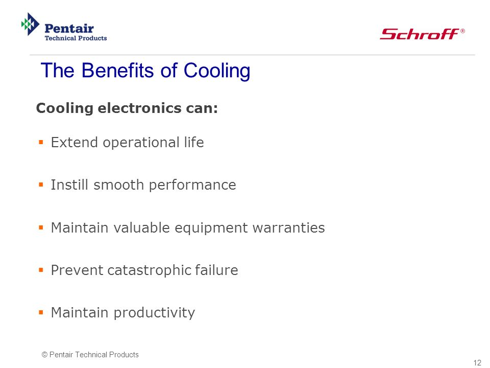 The Benefits of Cooling