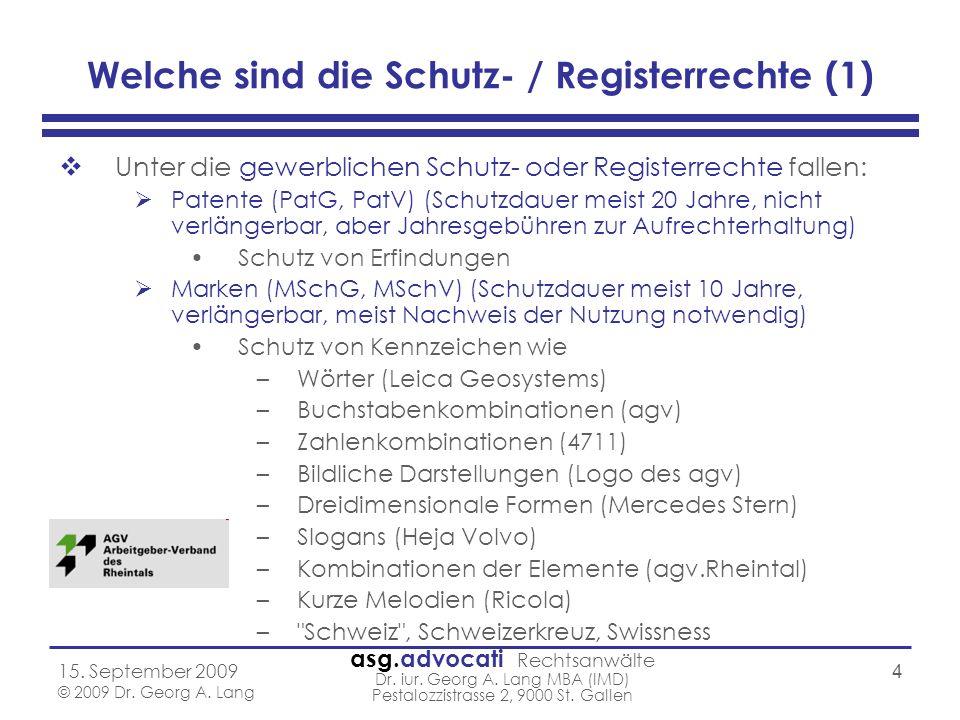 Welche sind die Schutz- / Registerrechte (1)