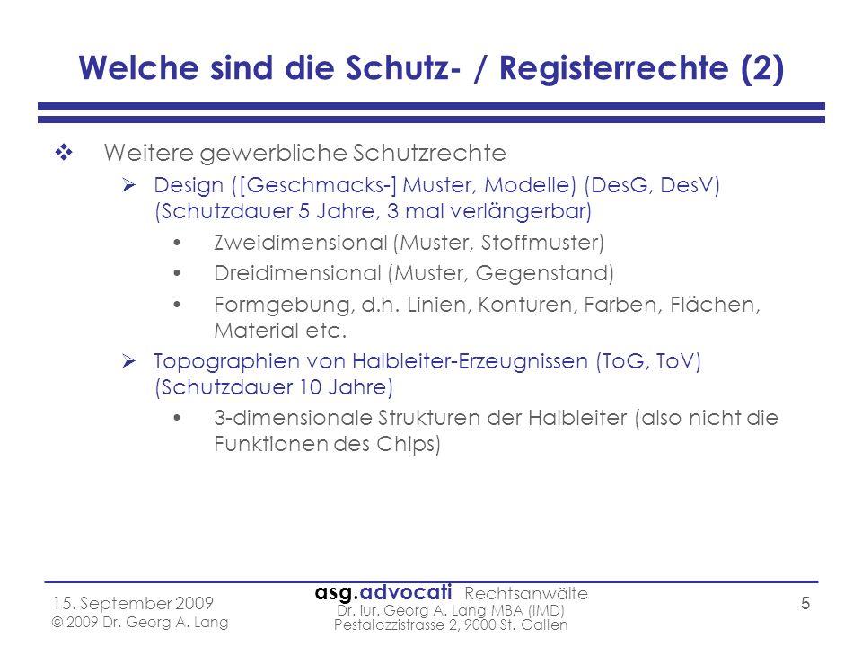 Welche sind die Schutz- / Registerrechte (2)