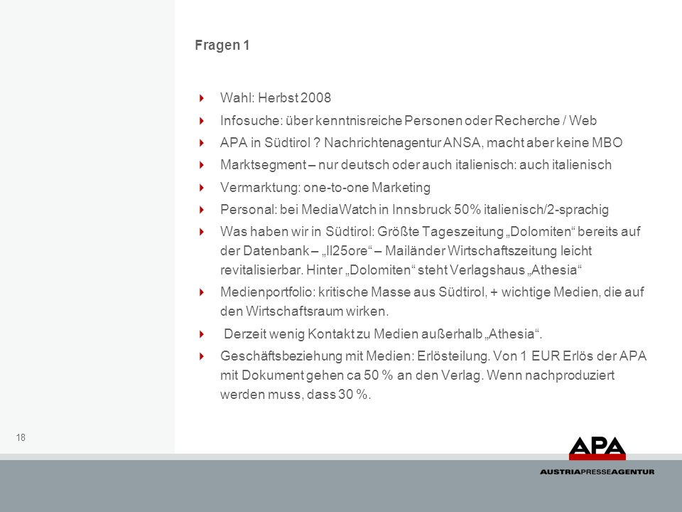 Fragen 1 Wahl: Herbst 2008. Infosuche: über kenntnisreiche Personen oder Recherche / Web.