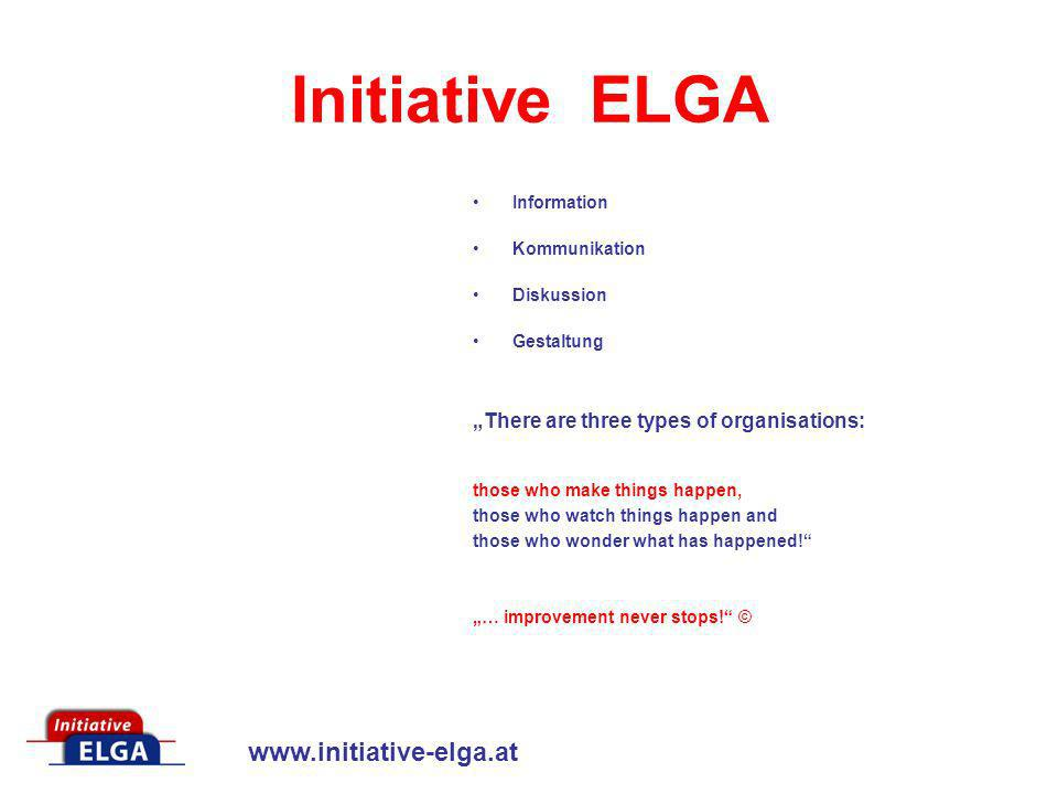"Initiative ELGA ""There are three types of organisations: Information"