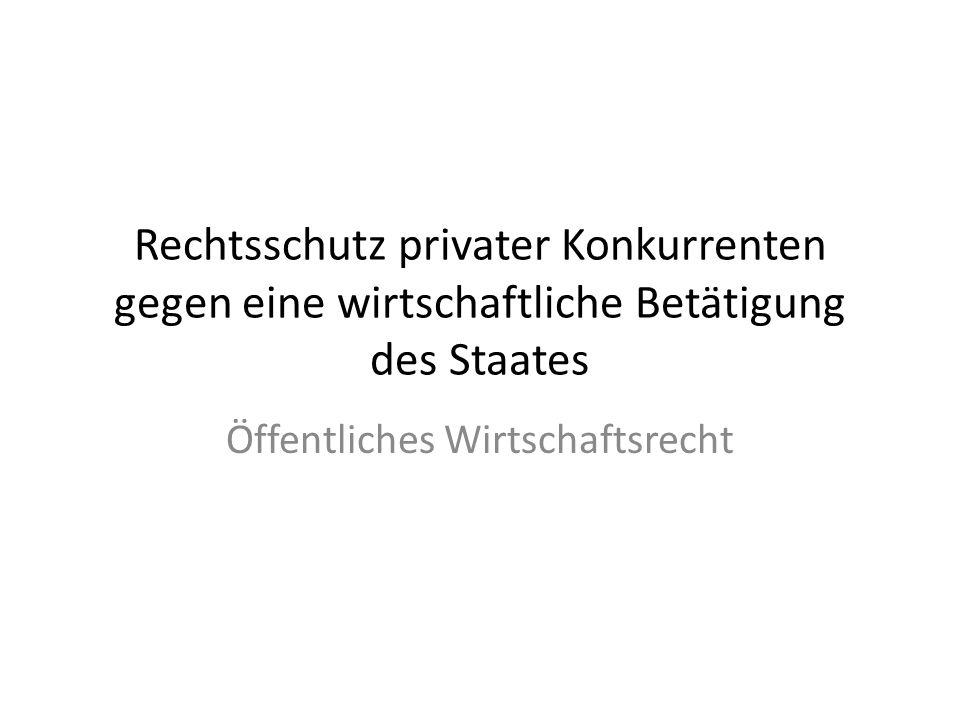Öffentliches Wirtschaftsrecht