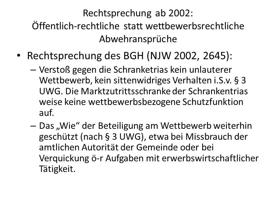 Rechtsprechung des BGH (NJW 2002, 2645):