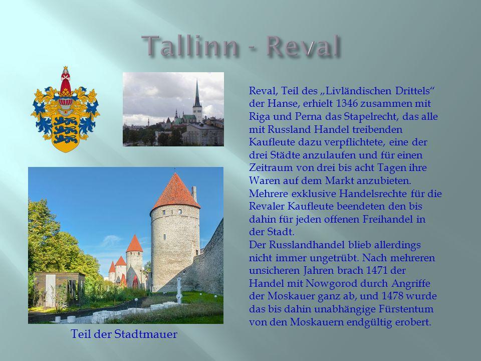 Tallinn - Reval Teil der Stadtmauer