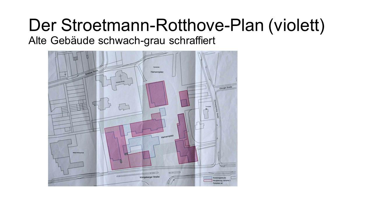 Der Stroetmann-Rotthove-Plan (violett) Alte Gebäude schwach-grau schraffiert