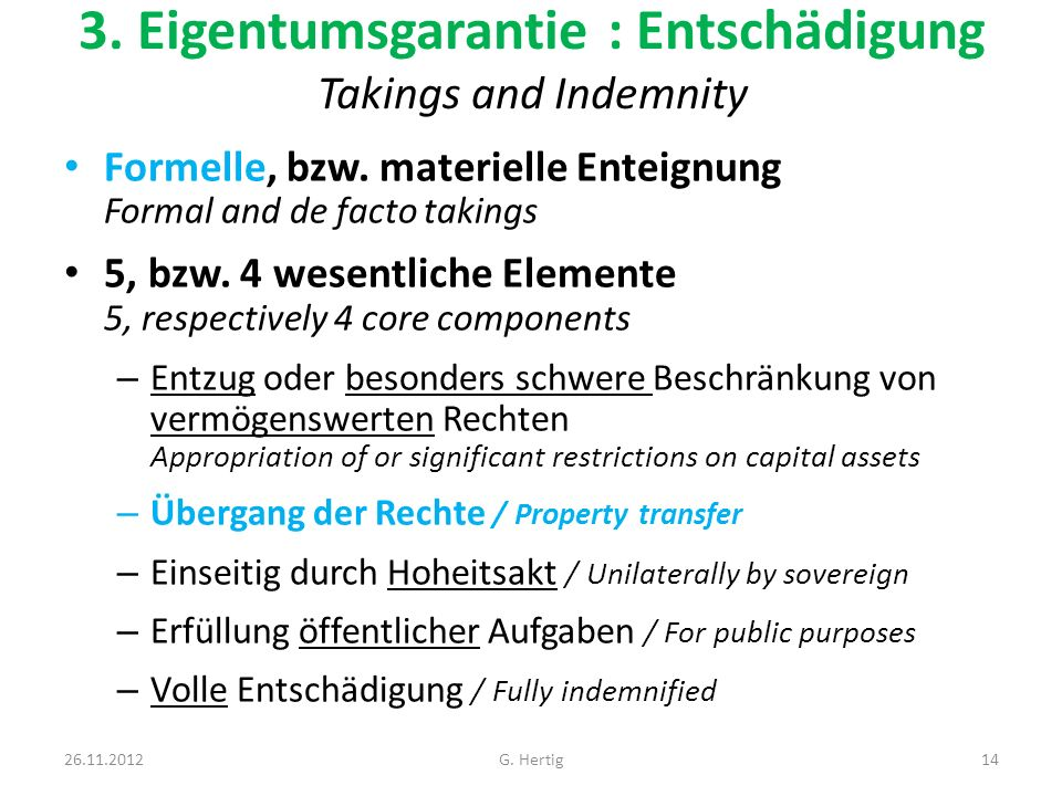 3. Eigentumsgarantie : Entschädigung Takings and Indemnity