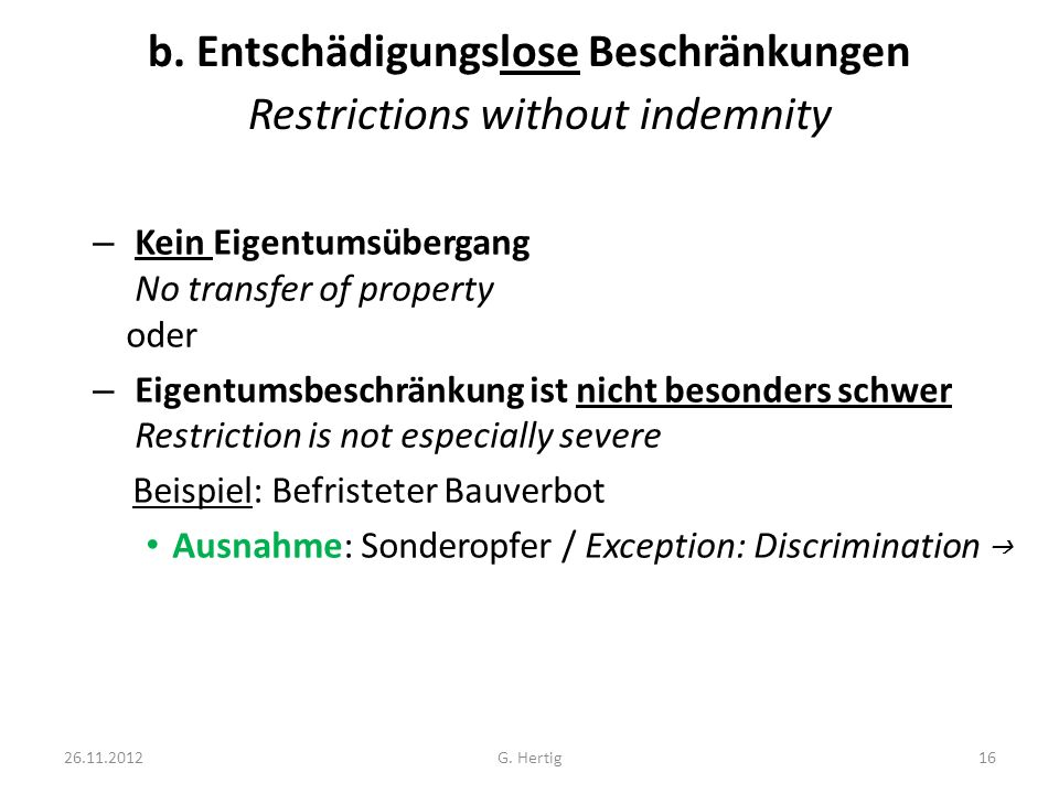 b. Entschädigungslose Beschränkungen Restrictions without indemnity