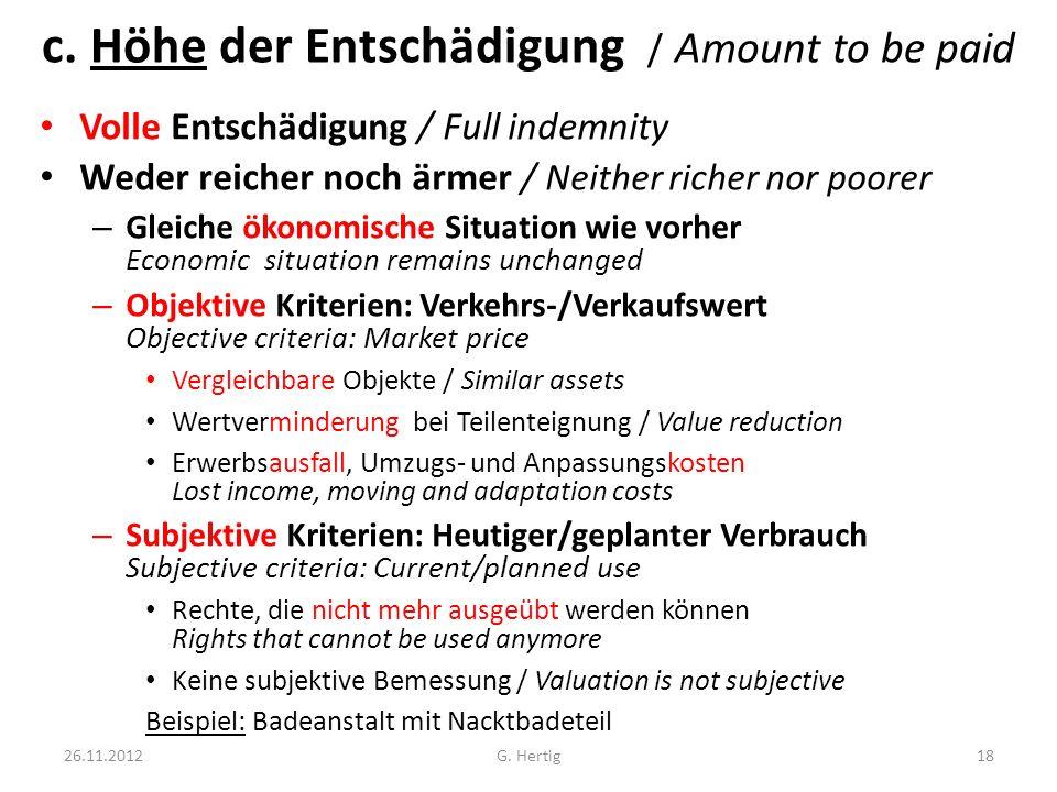 c. Höhe der Entschädigung / Amount to be paid