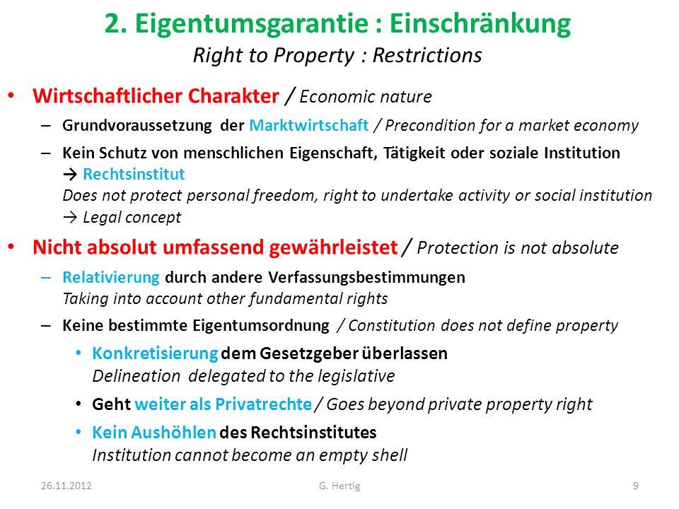 2. Eigentumsgarantie : Einschränkung Right to Property : Restrictions