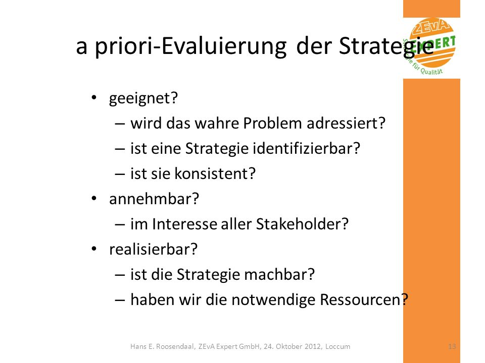 a priori-Evaluierung der Strategie