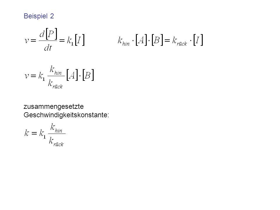 Beispiel 2 zusammengesetzte Geschwindigkeitskonstante: