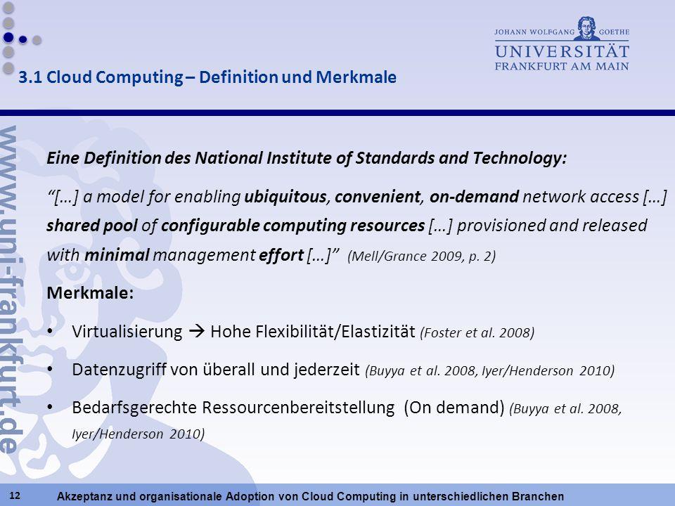 3.1 Cloud Computing – Definition und Merkmale