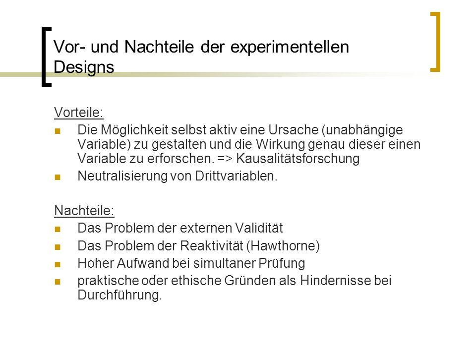 Vor- und Nachteile der experimentellen Designs