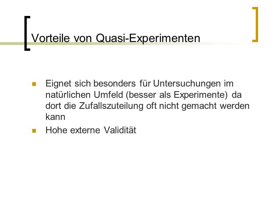 Vorteile von Quasi-Experimenten