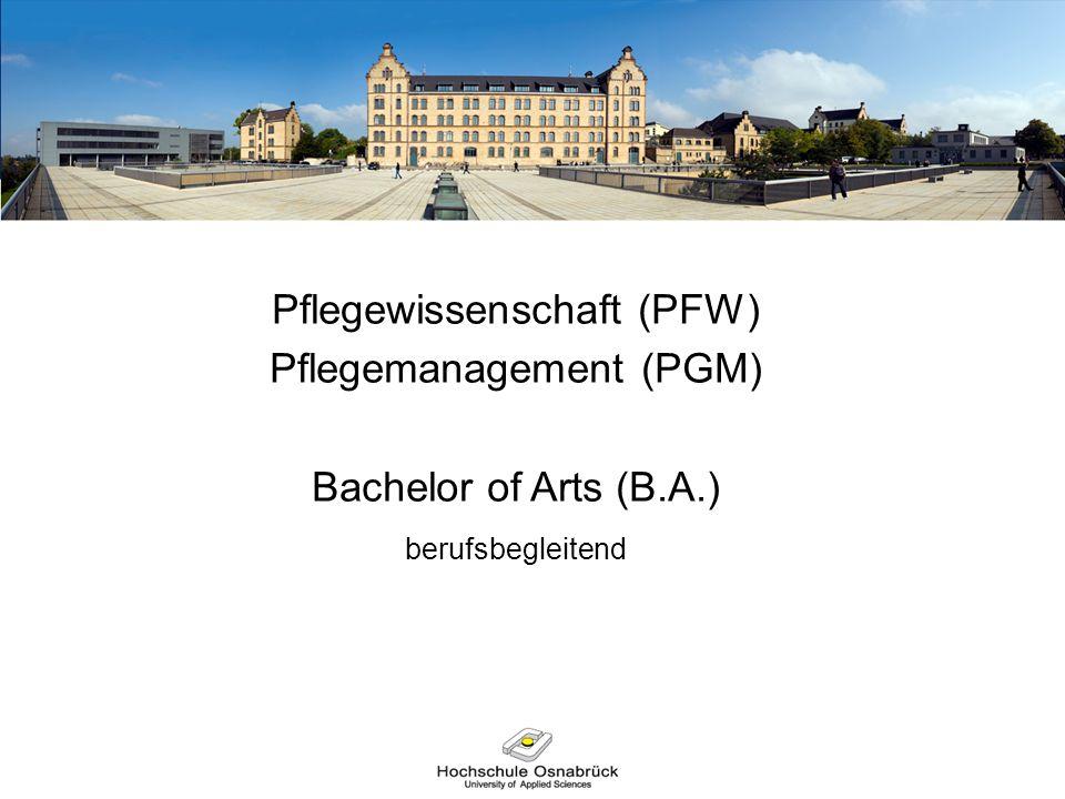 Pflegewissenschaft (PFW) Pflegemanagement (PGM)