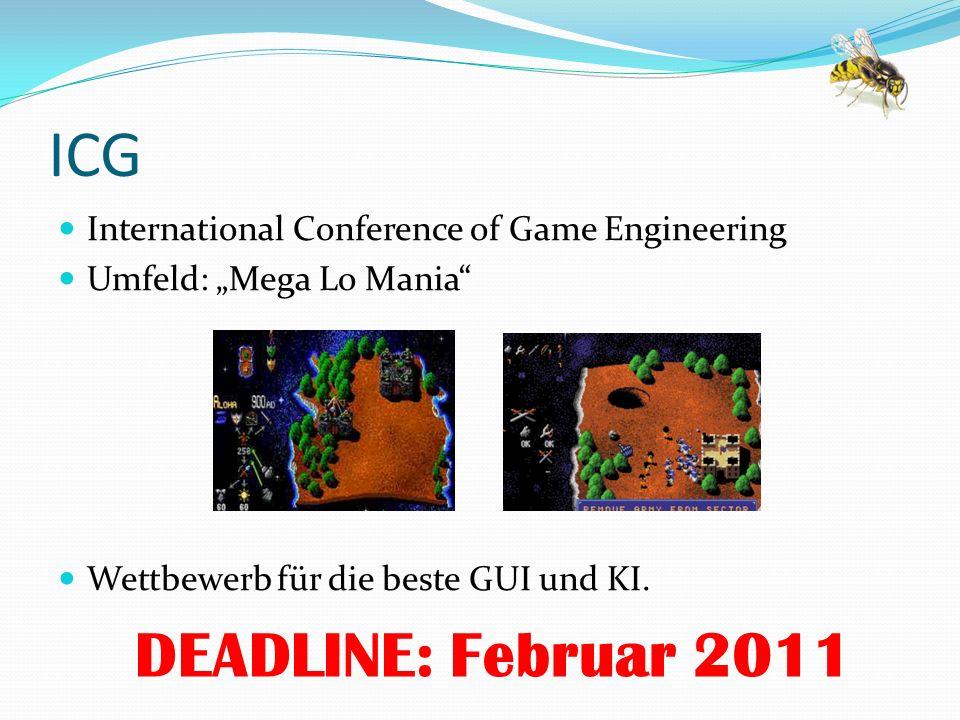 "ICG International Conference of Game Engineering. Umfeld: ""Mega Lo Mania Wettbewerb für die beste GUI und KI."