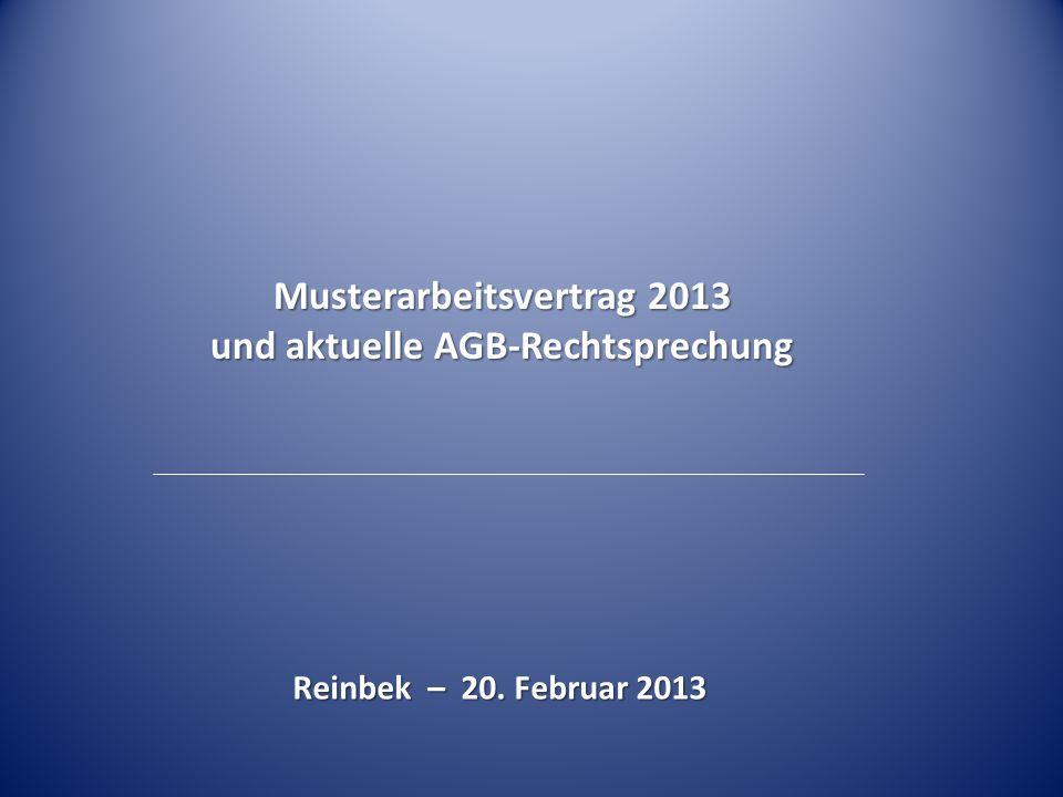 Musterarbeitsvertrag 2013 und aktuelle AGB-Rechtsprechung
