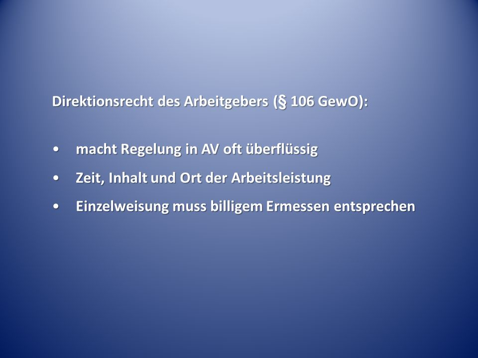 Direktionsrecht des Arbeitgebers (§ 106 GewO):