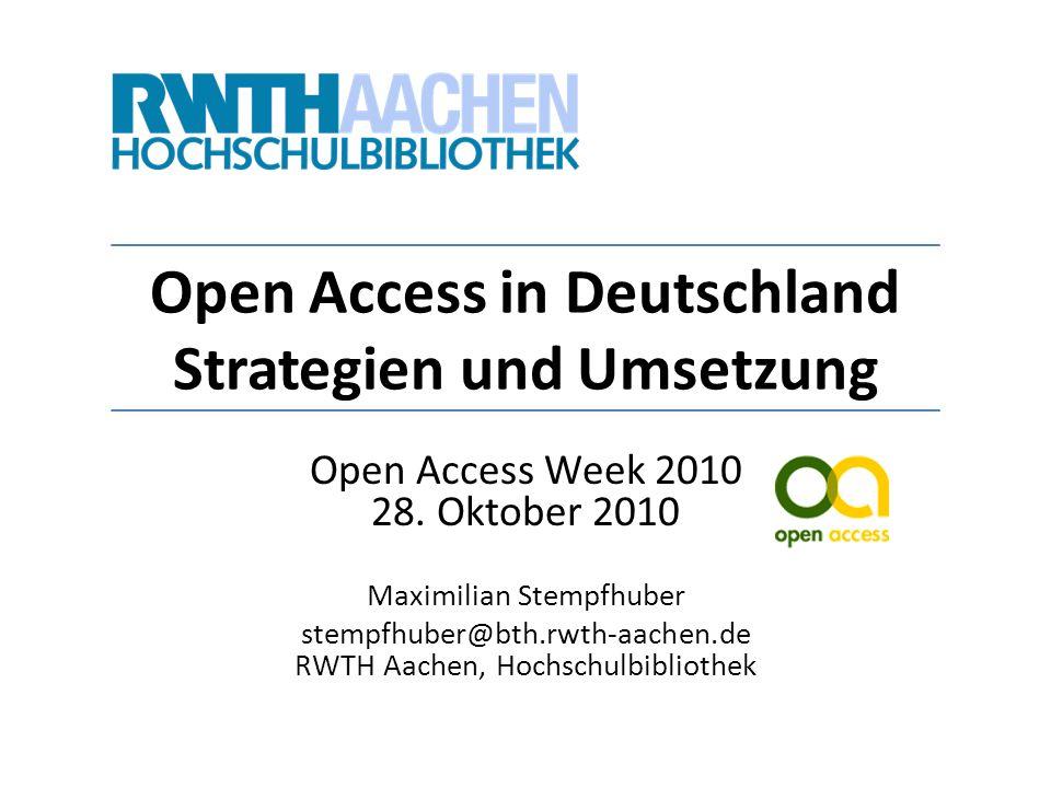 Open Access in Deutschland Strategien und Umsetzung