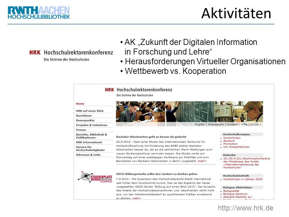 """Aktivitäten AK """"Zukunft der Digitalen Information in Forschung und Lehre Herausforderungen Virtueller Organisationen."""