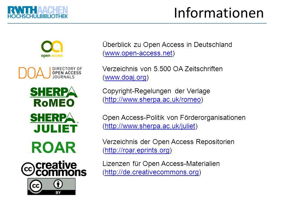 Informationen Überblick zu Open Access in Deutschland (www.open-access.net) Verzeichnis von 5.500 OA Zeitschriften (www.doaj.org)