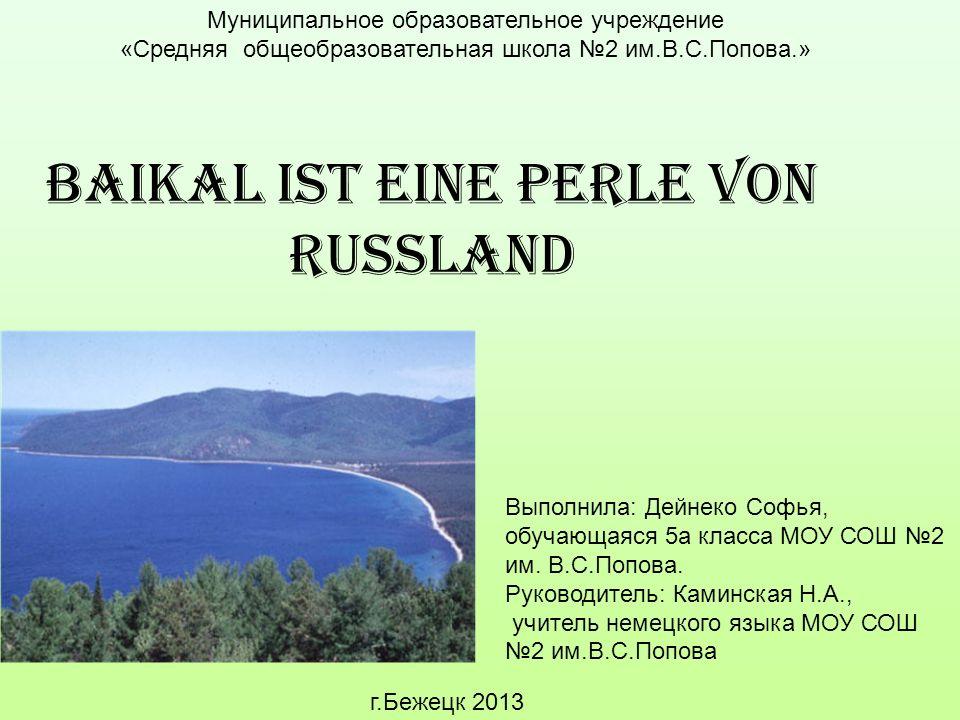 Baikal ist eine Perle von Russland