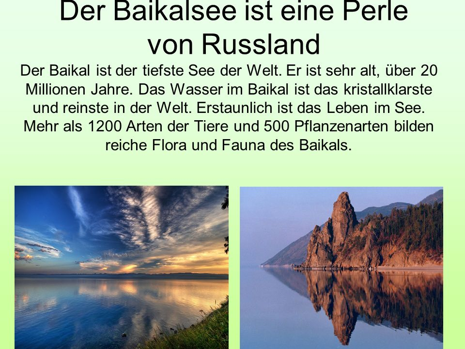 Der Baikalsee ist eine Perle von Russland