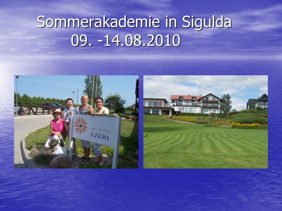 Sommerakademie in Sigulda 09. -14.08.2010