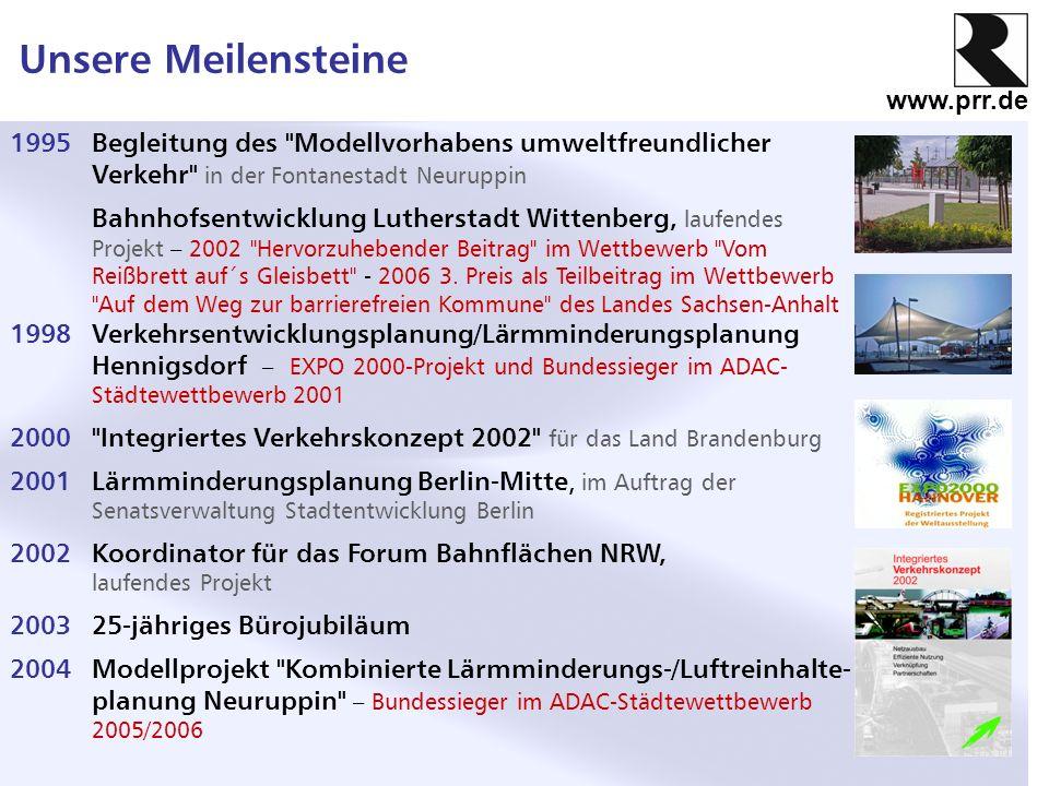 Unsere Meilensteine 1995 Begleitung des Modellvorhabens umweltfreundlicher Verkehr in der Fontanestadt Neuruppin.