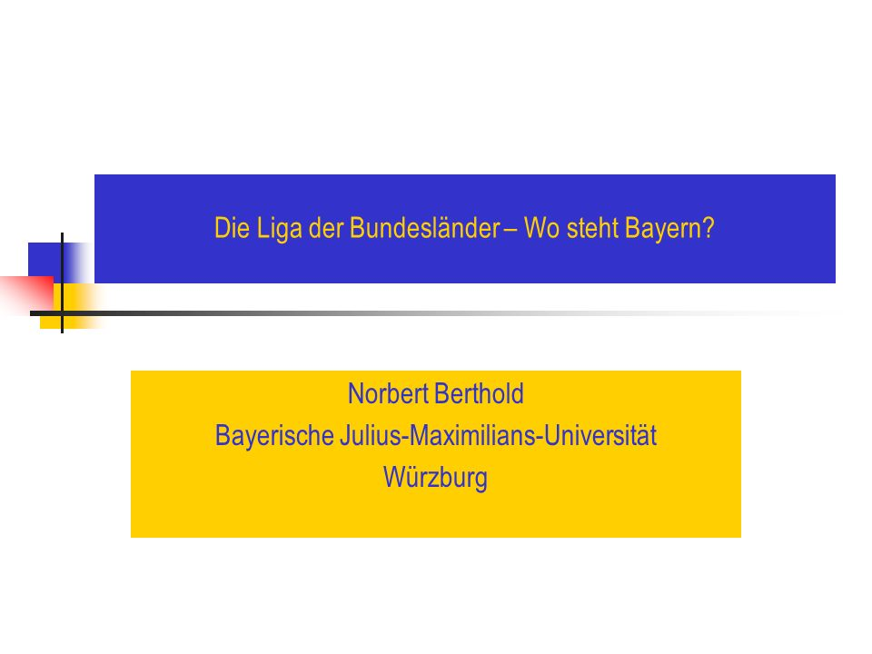 Die Liga der Bundesländer – Wo steht Bayern