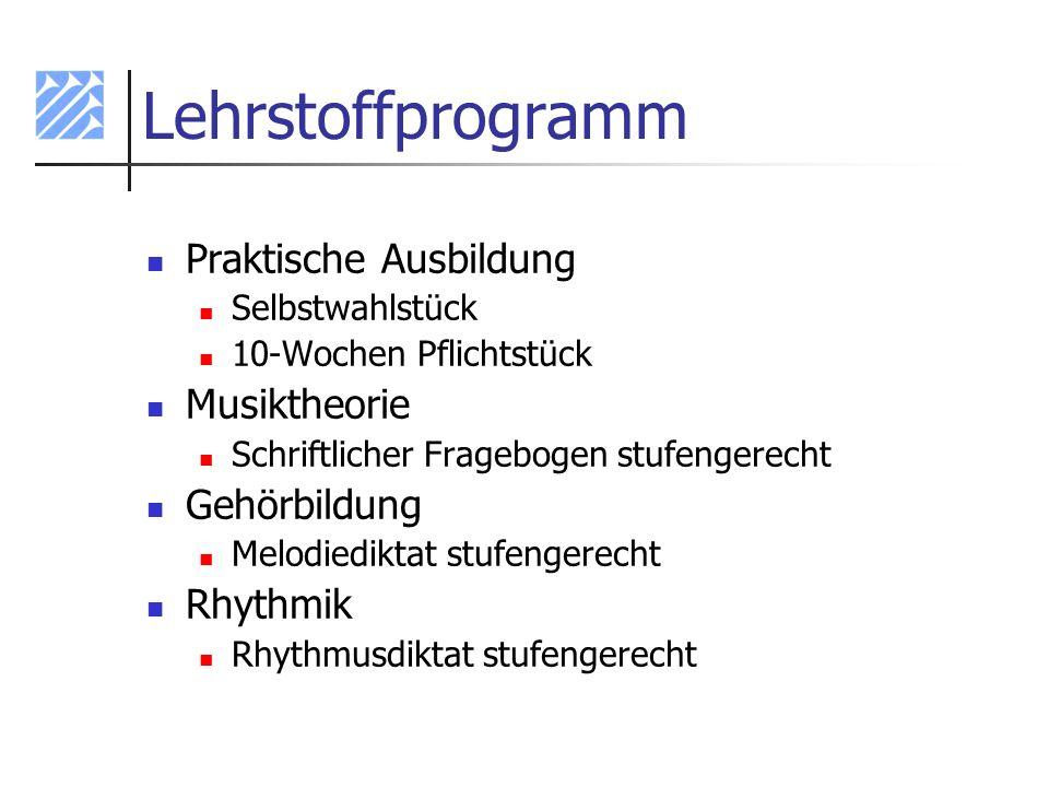 Lehrstoffprogramm Praktische Ausbildung Musiktheorie Gehörbildung