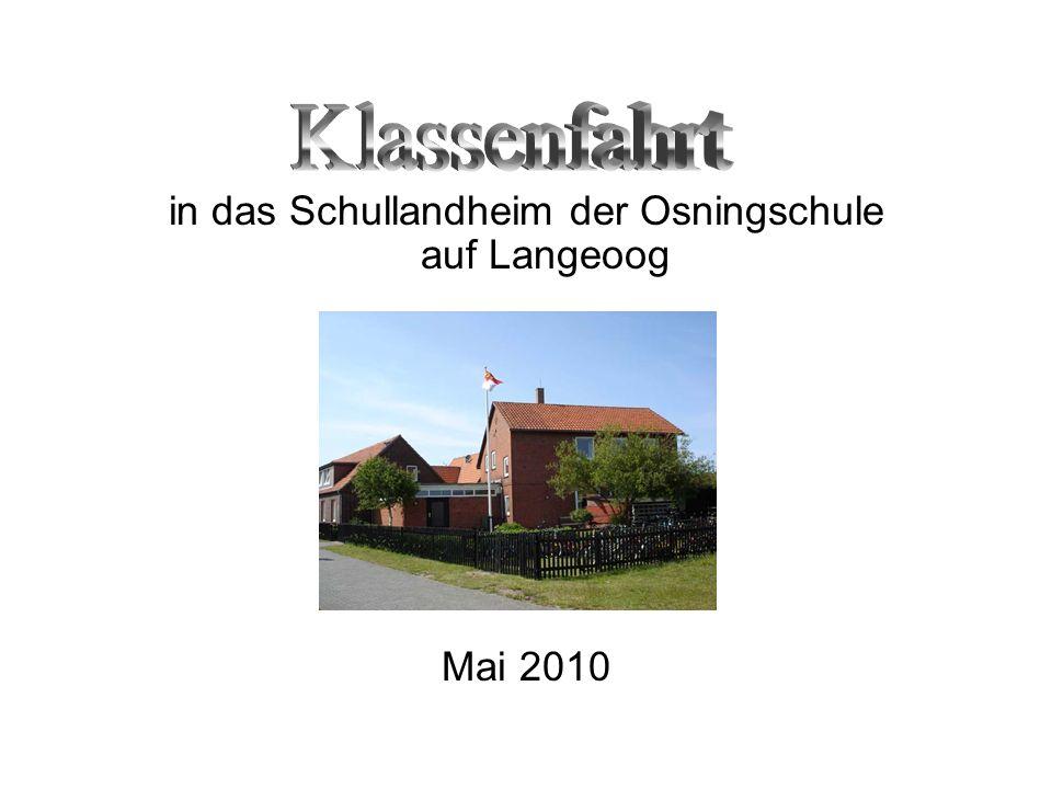 in das Schullandheim der Osningschule auf Langeoog