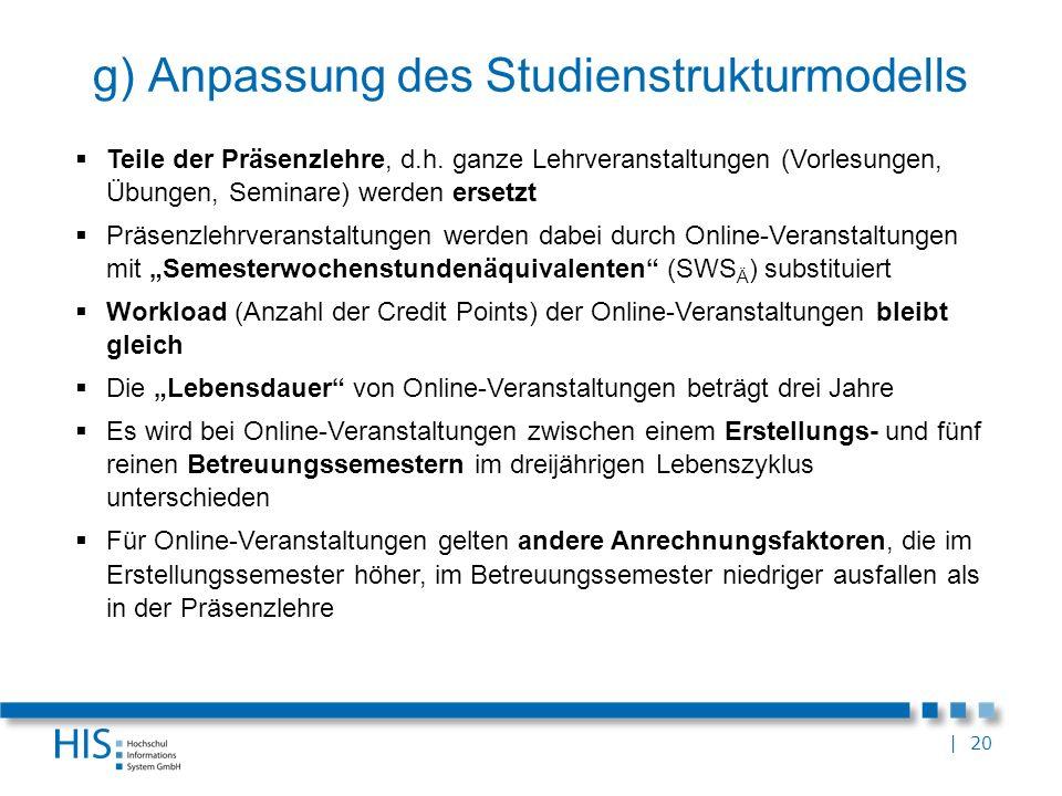 g) Anpassung des Studienstrukturmodells